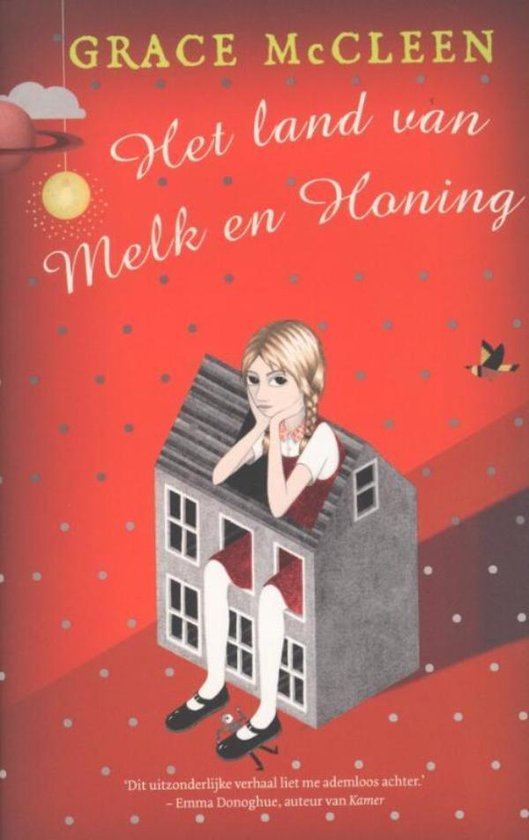 Het land van melk en honing - Grace Mccleen  
