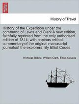 History of the Expedition Under the Command of Lewis and Clark. Vol. IV, a New Edition.