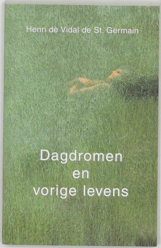 Dagdromen en vorige levens - H. de Vidal de Saint Germain  