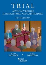 Trial Advocacy Before Judges, Jurors, and Arbitrators