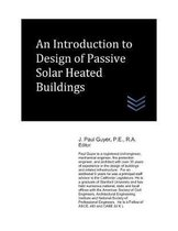An Introduction to Design of Passive Solar Heated Buildings