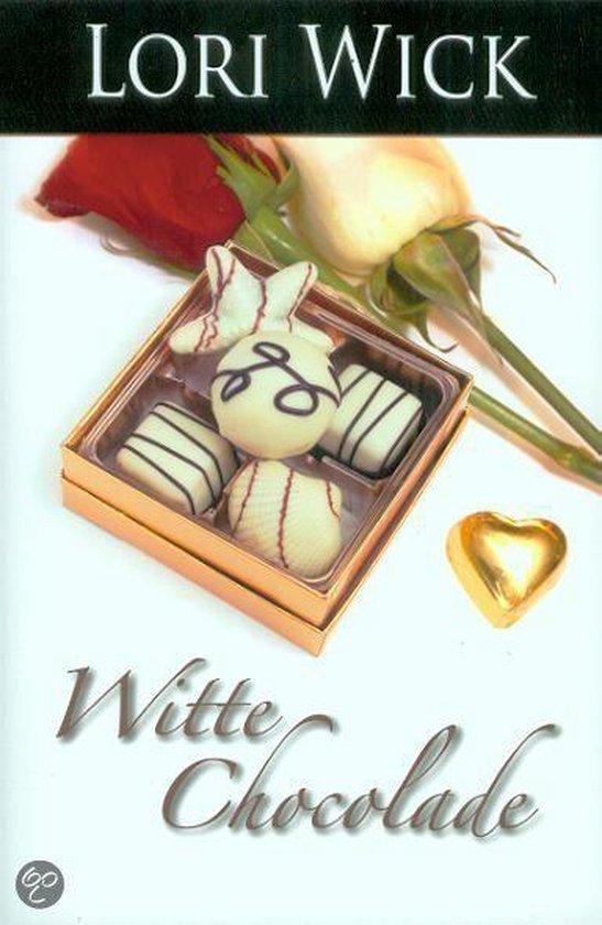 Witte Chocolade - Lori Wick |