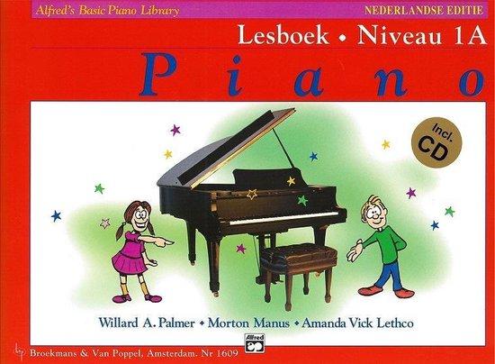 Boek cover Alfreds Basic Piano Library Lesboek Niveau 1A (Nederlandse Editie) (Boek met CD!) van Willard A. Palmer / Morton Manus (Paperback)