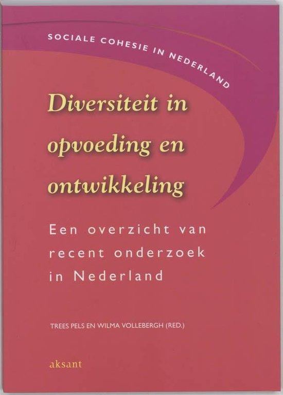 NWO-reeks Sociale cohesie in Nederland 9 - Diversiteit in opvoeding en ontwikkeling - Onbekend  