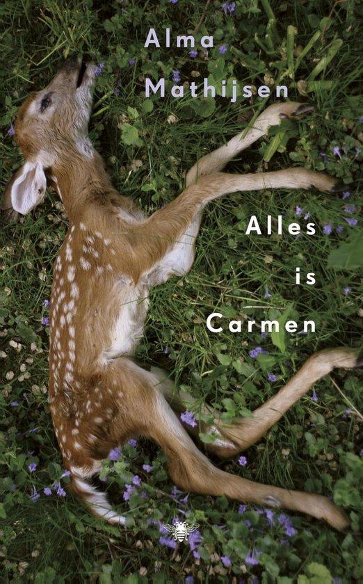 Alles is Carmen - Alma Mathijsen   Fthsonline.com