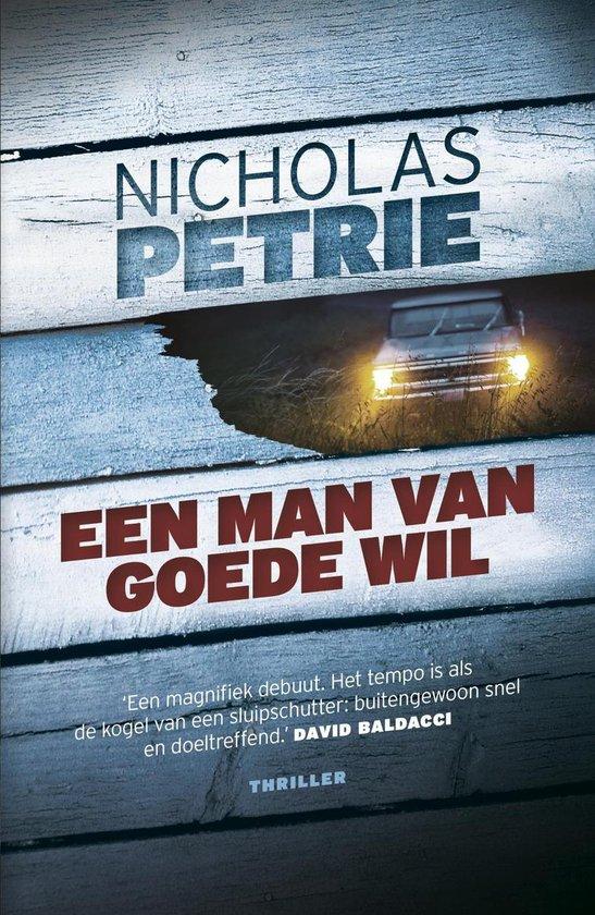 Een man van goede wil - Nicholas Petrie |
