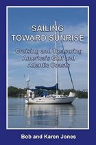 Sailing toward Sunrise