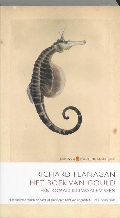 Boek cover Flamingo Moderne Klassieken - Het boek van Gould van Richard Flanagan (Paperback)