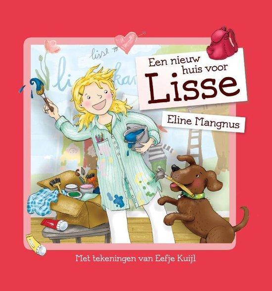 Een nieuw huis voor Lisse - Eline Mangnus |