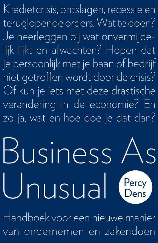 Business as unusual - Percy Dens |