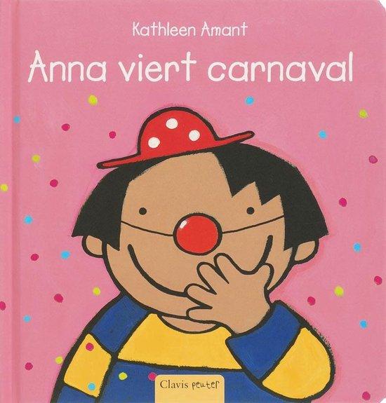 Peuterlijn - Anna viert carnaval - Kathleen Amant | Readingchampions.org.uk
