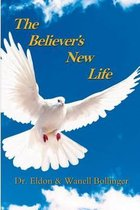 The Believers New Life