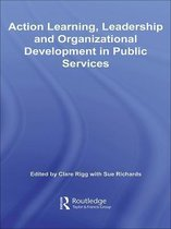 Action Learning, Leadership and Organizational Development in Public Services