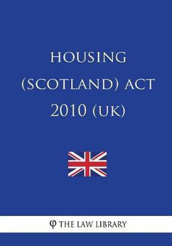 Housing (Scotland) ACT 2010 (Uk)