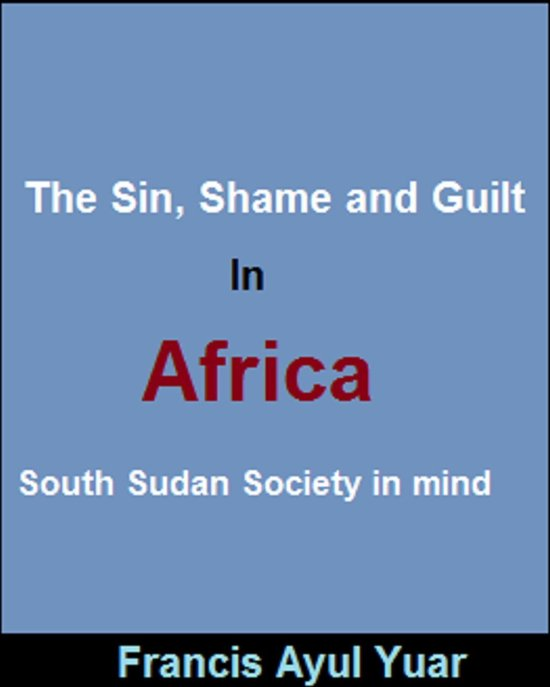 The Sin, Shame and Guilt in Africa