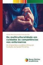 Da Multiculturalidade Em Cuidados as Competencias Nos Enfermeiros
