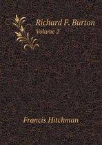 Richard F. Burton Volume 2