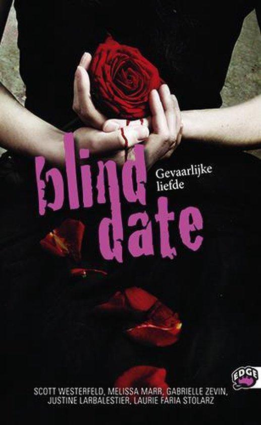 Blind date - Gevaarlijke liefde - Scott Westerfeld |