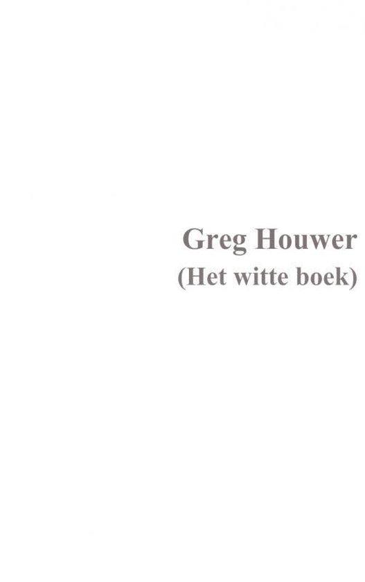 Het witte boek - Greg Houwer | Fthsonline.com