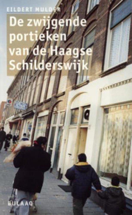 Zwijgende portieken van de Haagse Schilderswijk - Eildert Mulder  