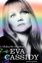Behind The Rainbow: The Story of Eva Cassidy