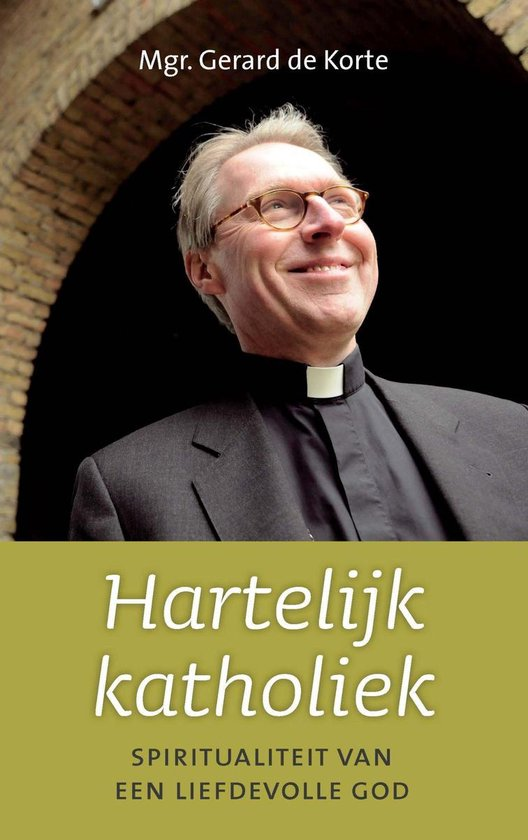 Cover van het boek 'Hartelijk katholiek' van G.J.N. de Korte