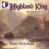 Highland King - The Scottish Lute Vol 2/Ronn McFarlane