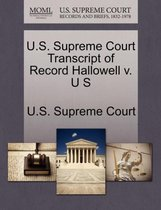 U.S. Supreme Court Transcript of Record Hallowell V. U S