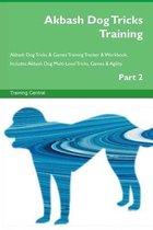 Akbash Dog Tricks Training Akbash Dog Tricks & Games Training Tracker & Workbook. Includes
