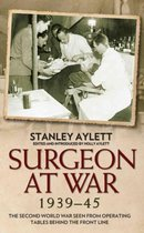 Surgeon at War 1935 - 45