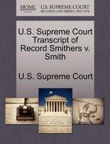 U.S. Supreme Court Transcript of Record Smithers V. Smith
