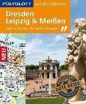 Boek cover POLYGLOTT Reiseführer Dresden, Leipzig, Meißen zu Fuß entdecken van