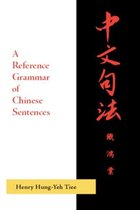 A reference grammar of Chinese sentences with exercises