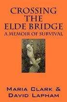 Crossing the Elde Bridge