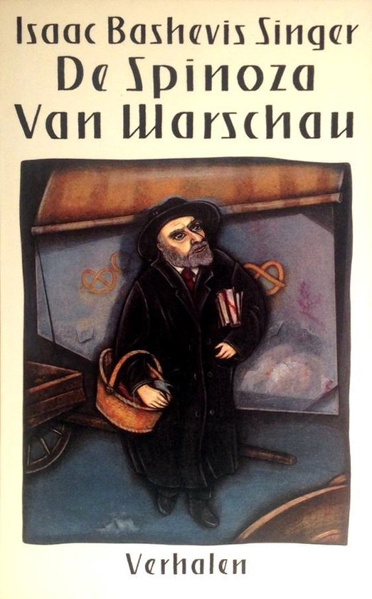 De Spinoza van Warschau - Isaac Bashevis Singer |