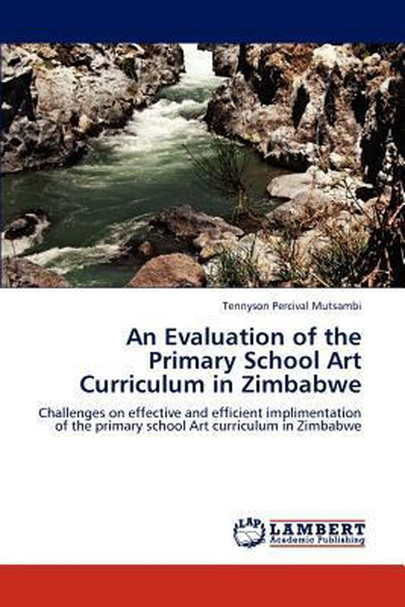 An Evaluation of the Primary School Art Curriculum in Zimbabwe