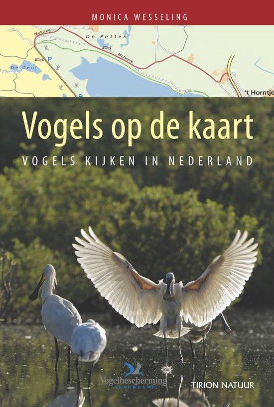 Vogels Op De Kaart - Monica Wesseling |