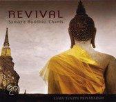 Revival - Sanskrit Buddhist Chants