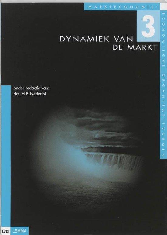 Markteconomie 3 Dynamiek van de markt - H.P. Nederlof |
