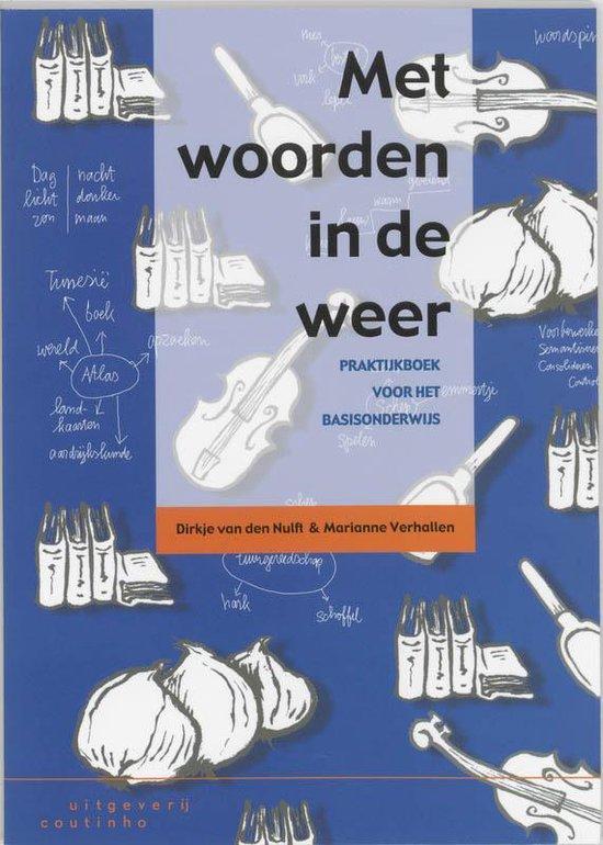 Met Woorden In De Weer - D. van den Nulft |