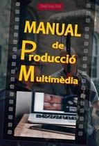 Manual de Produccio Multimèdia