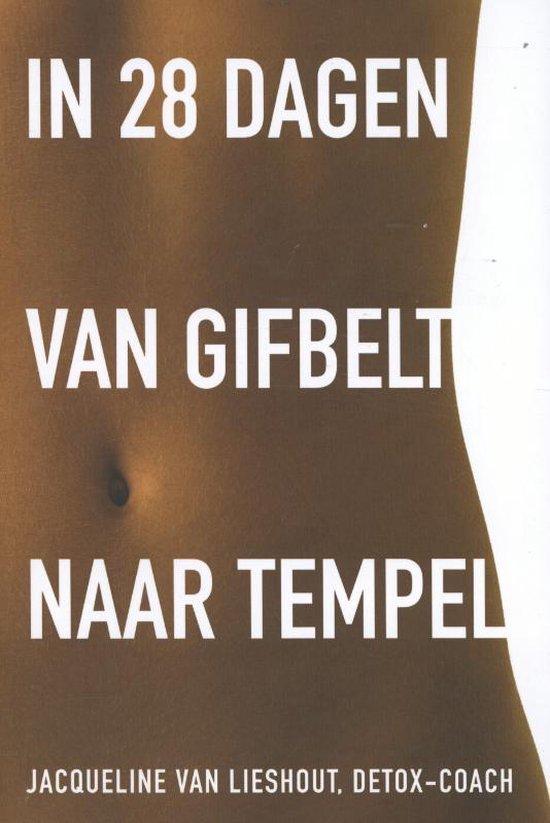 Cover van het boek 'In 28 dagen van gifbelt naar tempel'