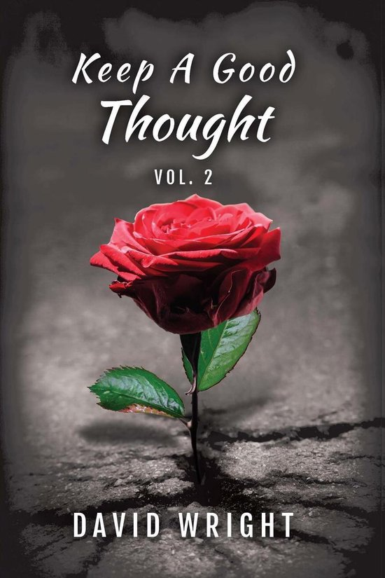 Keep a Good Thought, Volume 2