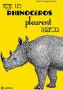 Même les rhinocéros pleurent parfois