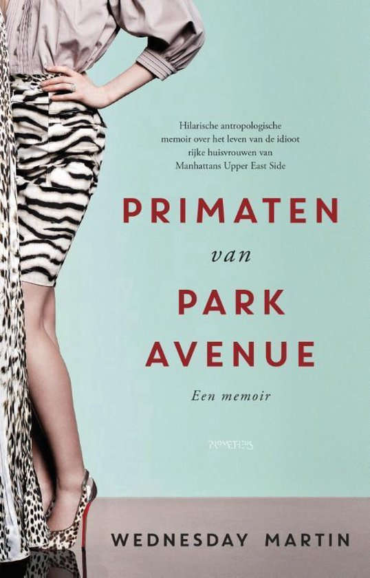 Primaten van Park Avenue - Wednesday Martin pdf epub
