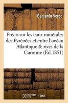 Pr cis Sur Les Eaux Min rales Des Pyr n es Et Entre l'Oc an Atlantique Rives de la Garonne