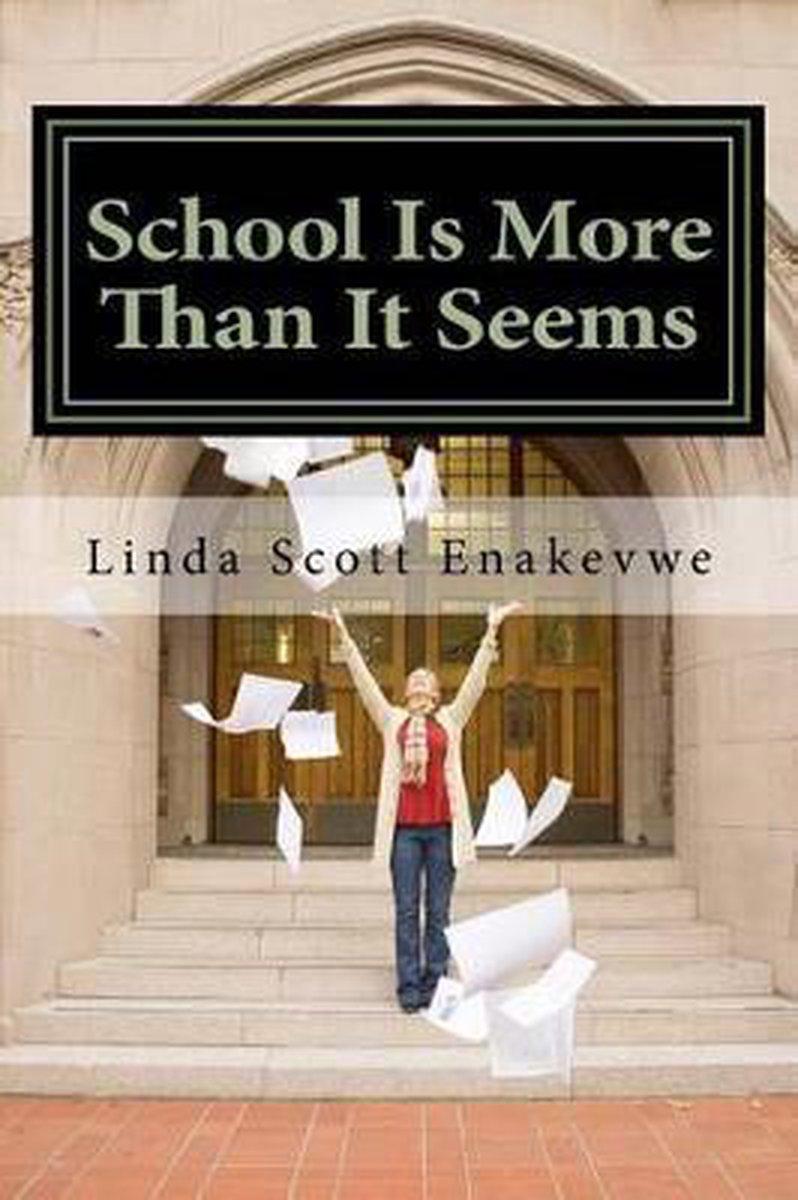 School Is More Than It Seems