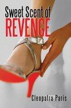 Sweet Scent of Revenge
