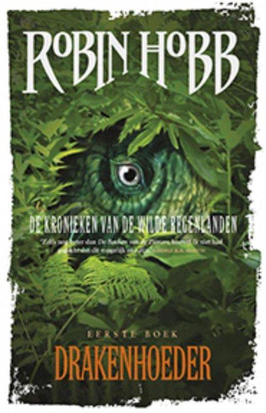 De Kronieken van de Wilde Regenlanden 1 -   Drakenhoeder