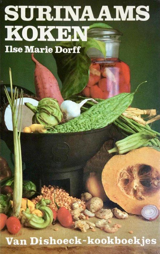 Surinaams koken - Dorff |